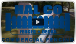 HAL CO Commercial Fencing Video
