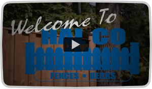 Welcome To HAL CO Fences and Decks Video